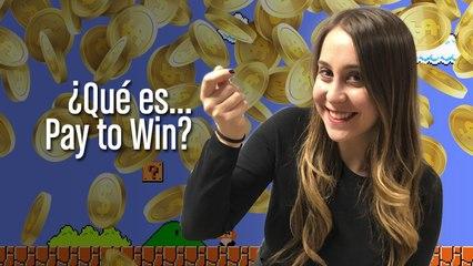 ¿Qué es Pay to Win?