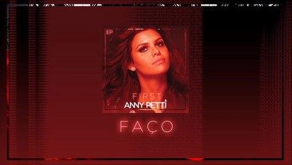 Anny Petti - Faço