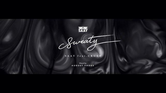 SAAY - SWEATY