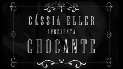 Cássia Eller - Chocante