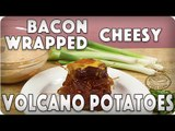 VOLCANO POTATOES! Bacon-Wrapped, Cheese-Stuffed Volcano Potatoes #foodporn