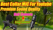 Best Collar MIC For Youtube || Premium Sound Quality | Cheap & Best Mic for Smartphone & Dslr Camera