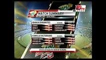 Comilla Victorians vs Dhaka Dynamites | BPL 2017 | Qualifier 1 | Dec 08 Fri | highlights