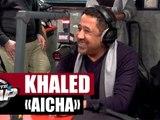"""Khaled """"Aïcha"""" live acoustique #PlanèteRap"""