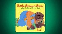 Little Brown Bear and his dad   Petit Ours Brun et son papa - Aprrend l'Anglais avec Petit Ours Brun