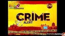 Crime Patrol - Episode - 662 क्राइम पेट्रोल सतर्क