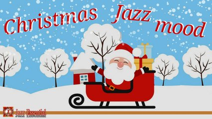 Various Artists - Christmas Jazz Mood | Happy Jazz Music