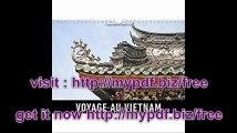 Voyage Au Vietnam Un Voyage En Images a Travers Le Vietnam. (Calvendo Places) (French Edition)