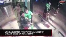 Chine : Une babysitter violente sévèrement un jeune enfant dans un ascenseur (vidéo)