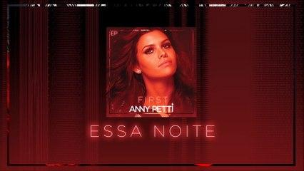Anny Petti - Essa Noite