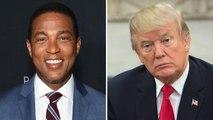 CNN Pushes Back on Trump's Criticism of Don Lemon | THR News