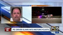 Police identify driver who ran over motorcyclists in Glendale