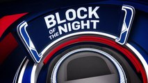 Block of the Night