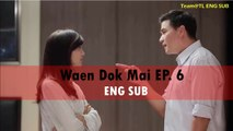 ENG SUB] Waen Dok mai EP 1 Eng Sub | Flower Ring Thai Drama EP 1 Eng
