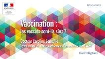 Les vaccins sont-ils sûrs
