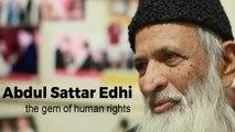 Abdul Sattar Edhi The Richest Poor Man Prominent Social Activist, Ascetic & Humanitarian