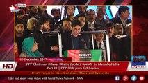 PPP Chairman Bilawal Bhutto Zardari  Speach  in islamabad jalsa  Part 02 || PPP 50th years Celebration