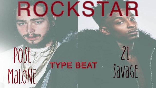 POST MALONE X 21 SAVAGE Rockstar type beat