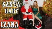 Santa Baby - Ivana _ Official Music Video (Cover)