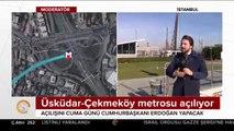 Üsküdar-Ümraniye-Çekmeköy metro ile bağlandı