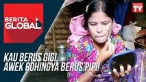 Kau berus gigi, awek Rohingya berus pipi!