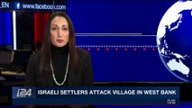 i24NEWS DESK |  Israeli settlers attack village in West Bank | Wednesday, December 13th 2017