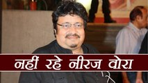 Akashy Kumars Phir Hera Pheri director Neeraj Vora passes away at 54 , FilmiBeat