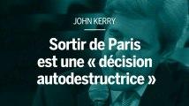 John Kerry : le retrait des accords de Paris est « décision autodestructrice  »