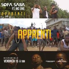 Teaser - SOFA SABA feat MC ONE - Apprenti