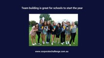 Team building is great for schools to start the year - Corporate Challenge Events