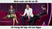Minh Luân nói lời xin lỗi và mong tái hợp với Lan Ngọc