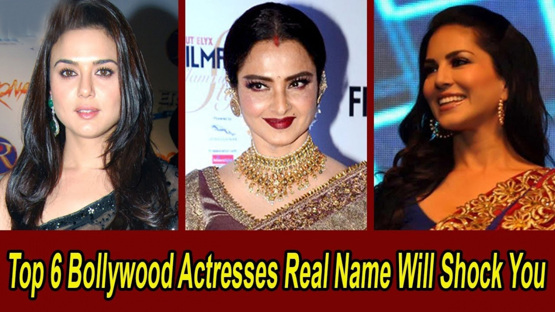 Top 6 Bollywood Actresses Real Name Will Shock You Bollywood Gossip