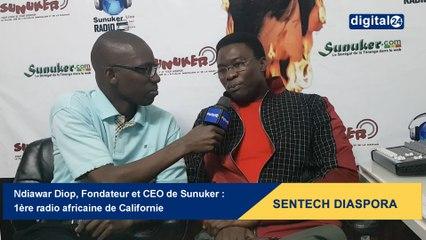 SENTECH DIASPORA avec Ndiawar Diop, Sunuker Fm : 1ère radio africaine de Californie