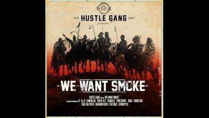 Hustle Gang - Want Smoke