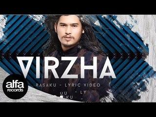 Virzha - Rasaku (Official Video Lyric)