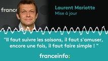 """Laurent Mariotte :""""Il faut suivre les saisons, il faut s'amuser...il faut faire simple"""""""