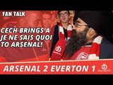Cech Brings a Je Ne Sais Quoi To Arsenal! | Arsenal 2 Everton 1
