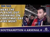 Were The Players Out Drinking On Christmas Day asks Moh? | Southampton 4 Arsenal 0