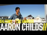 AARON CHILDS - VOODOO (BalconyTV)