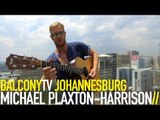 MICHAEL PLAXTON HARRISON - GABRIELLA (BalconyTV)