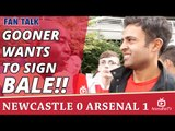 Gooner Wants To Sign Gareth Bale!!    Newcastle 0 Arsenal 1
