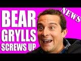Bear Grylls Screws Up