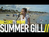 SUMMER GILL - STORMY WEATHER (BalconyTV)