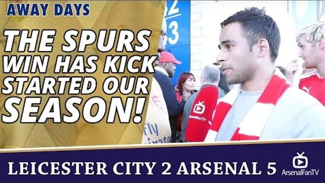 The Spurs Win Has Kick Started Our Season! | Leicester City 2 Arsenal 5