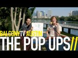 THE POP UPS - APES IN CAPES (BalconyTV)