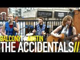 THE ACCIDENTALS - KW (BalconyTV)