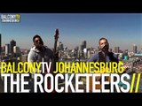 THE ROCKETEERS - BIRDS AND THE BEES (BalconyTV)