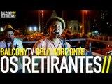 OS RETIRANTES - SENTIDOS (BalconyTV)