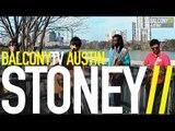 STONEY - BEDPOST (BalconyTV)