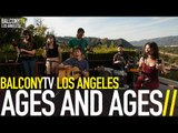 AGES AND AGES - I SEE MORE (BalconyTV)